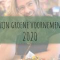 Mijn groene voornemens 2020