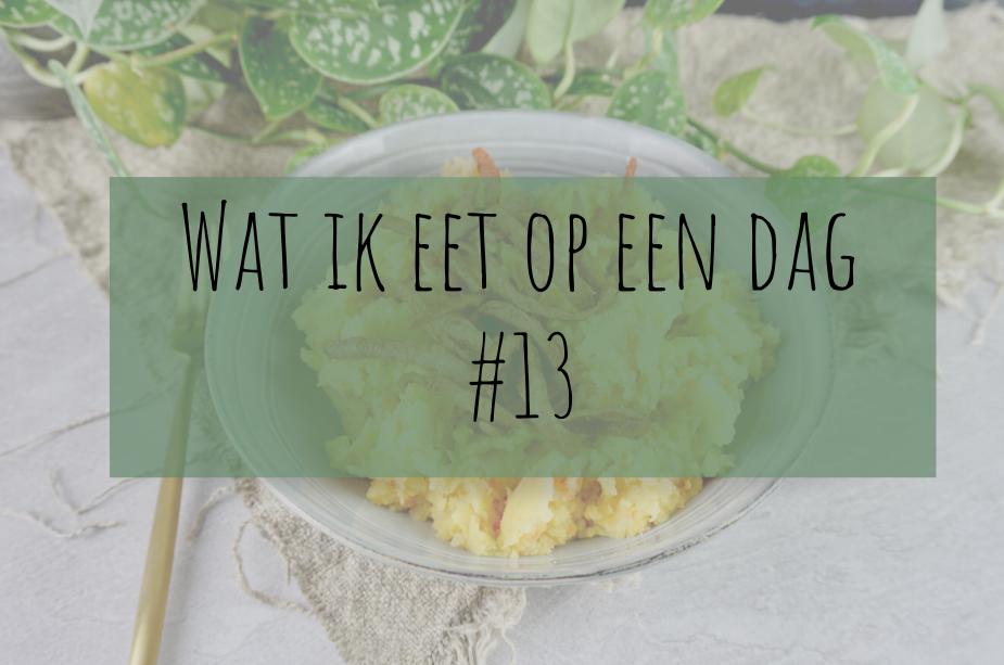 Wat ik eet op een dag #13 – Een thuiswerkdag