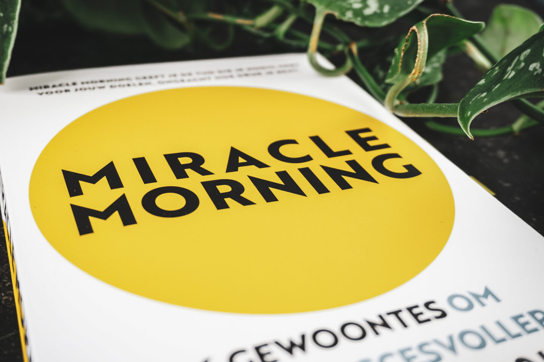 Mijn Miracle Morning routine